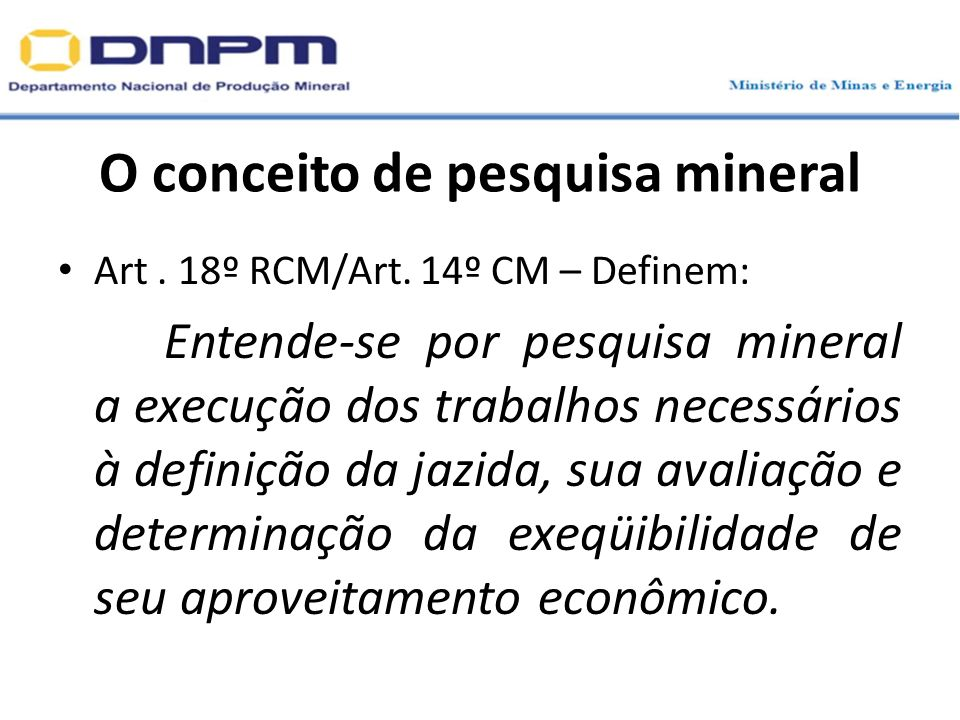 O conceito de pesquisa mineral