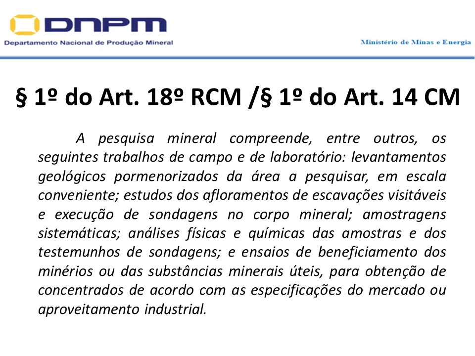§ 1º do Art. 18º RCM /§ 1º do Art. 14 CM