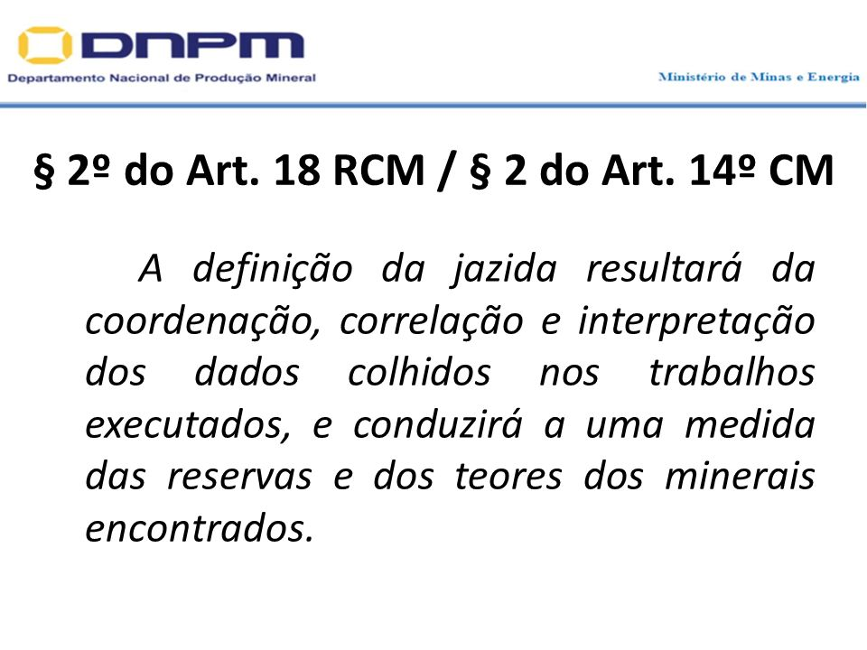 § 2º do Art. 18 RCM / § 2 do Art. 14º CM