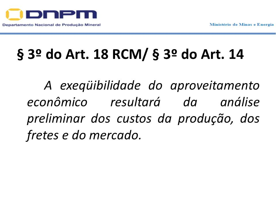 § 3º do Art. 18 RCM/ § 3º do Art. 14