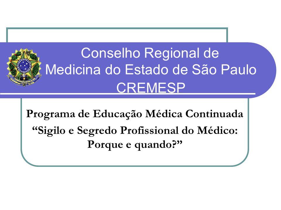 Conselho Regional de Medicina do Estado de São Paulo CREMESP