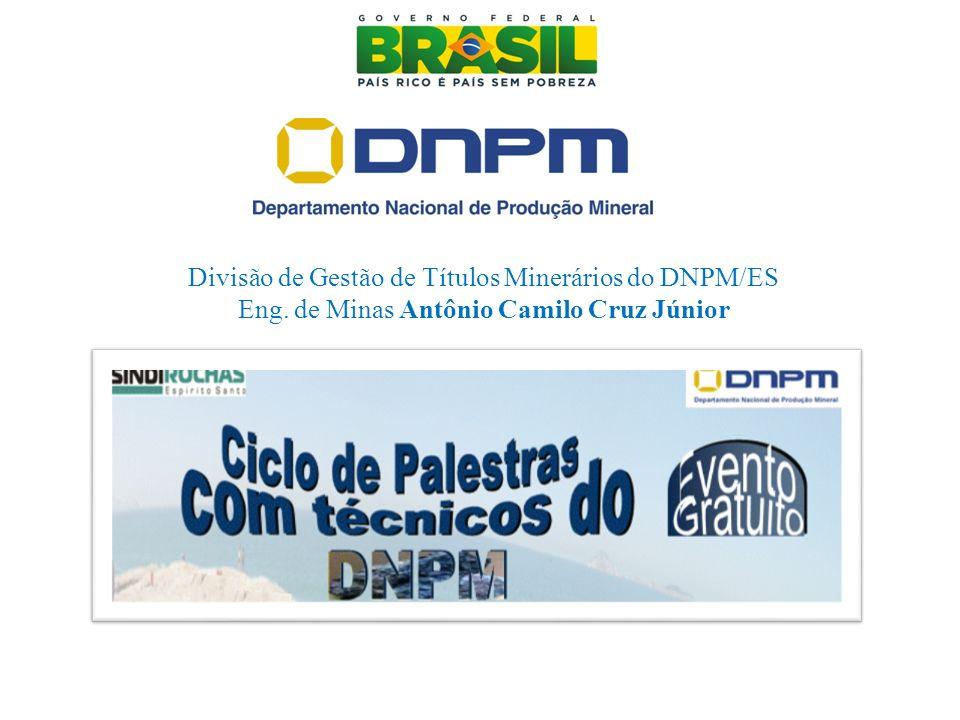 Divisão de Gestão de Títulos Minerários do DNPM/ES Eng