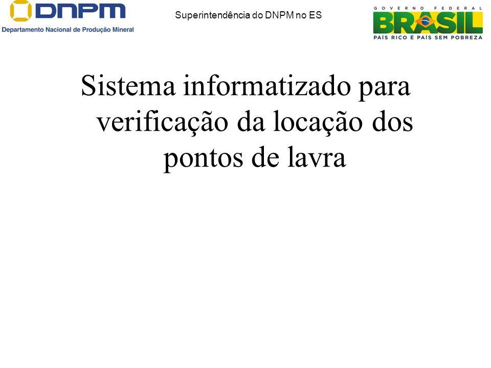 Sistema informatizado para verificação da locação dos pontos de lavra