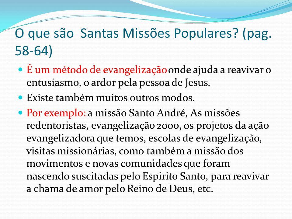 O que são Santas Missões Populares (pag. 58-64)