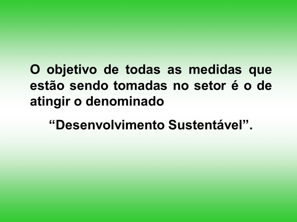 Desenvolvimento Sustentável .