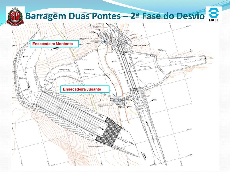 Barragem Duas Pontes – 2ª Fase do Desvio