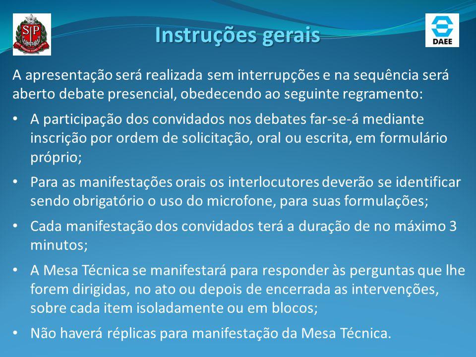 Instruções gerais A apresentação será realizada sem interrupções e na sequência será aberto debate presencial, obedecendo ao seguinte regramento: