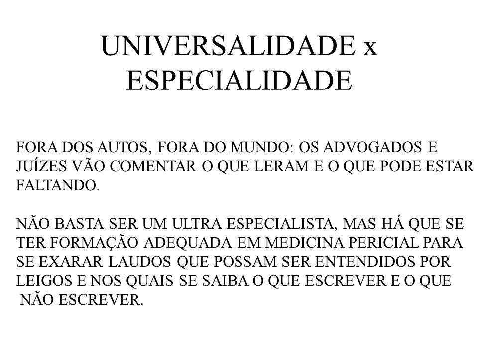 UNIVERSALIDADE x ESPECIALIDADE