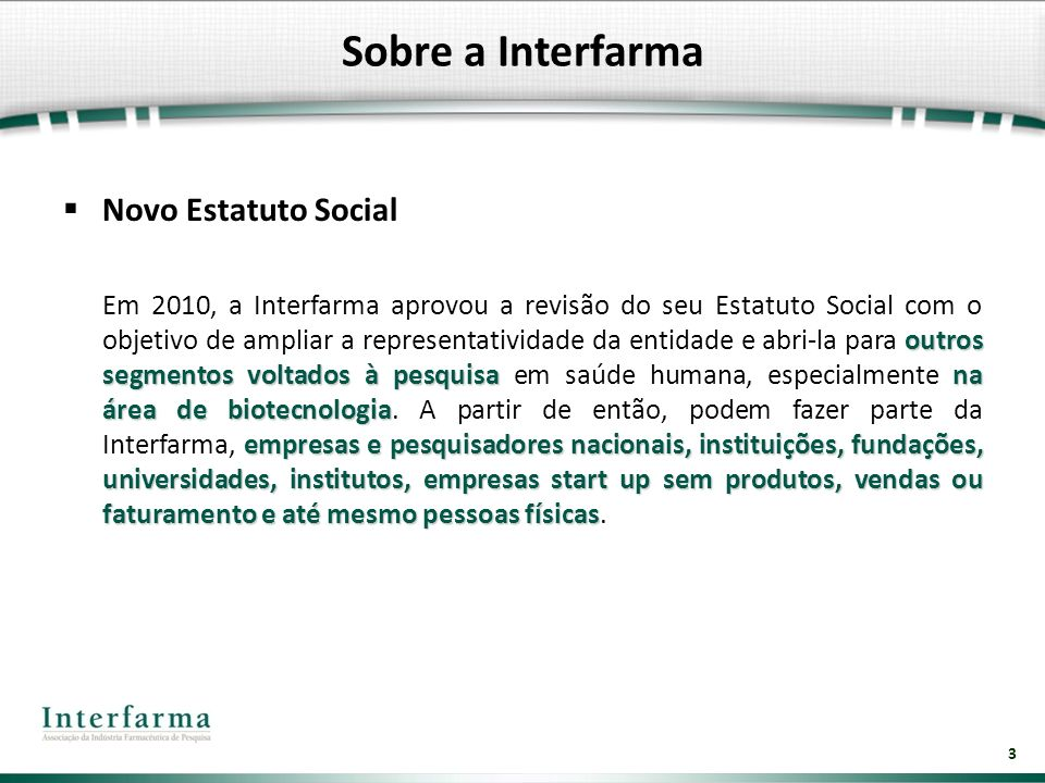 Sobre a Interfarma Novo Estatuto Social