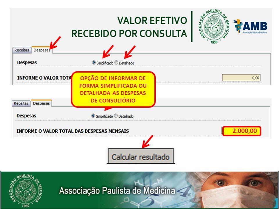 OPÇÃO DE INFORMAR DE FORMA SIMPLIFICADA OU DETALHADA AS DESPESAS DE CONSULTÓRIO