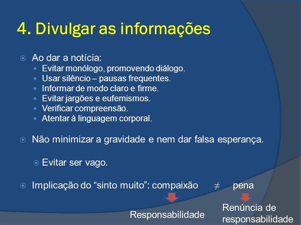 4. Divulgar as informações