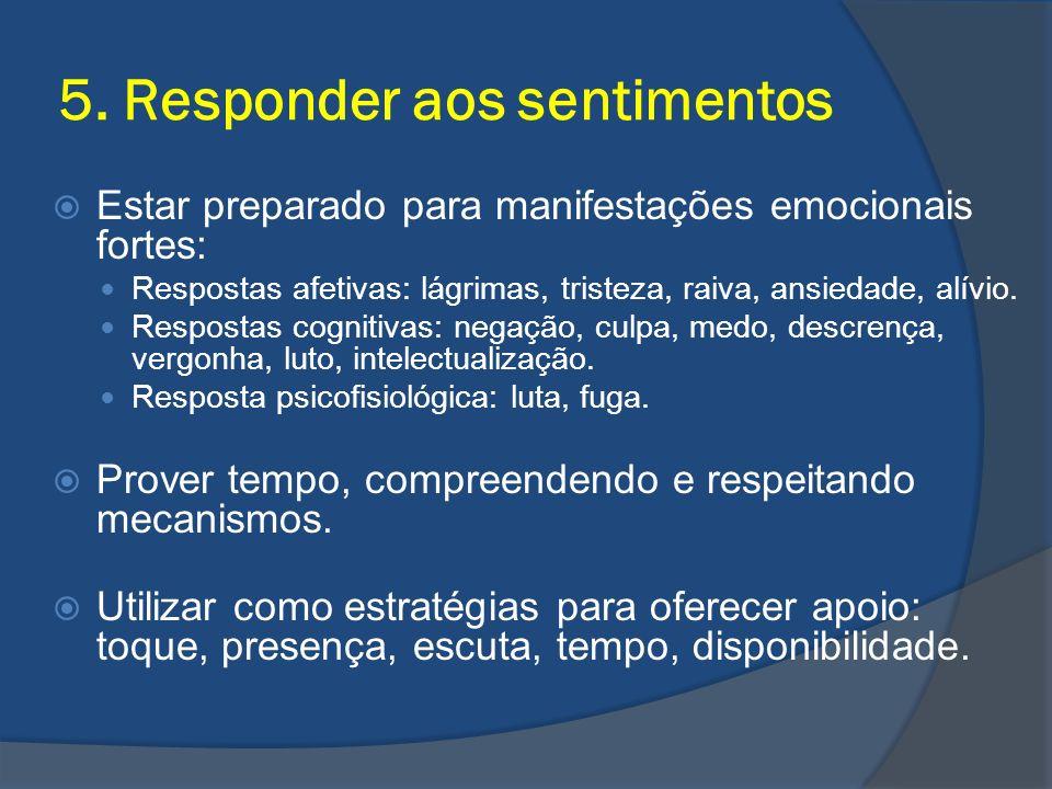 5. Responder aos sentimentos