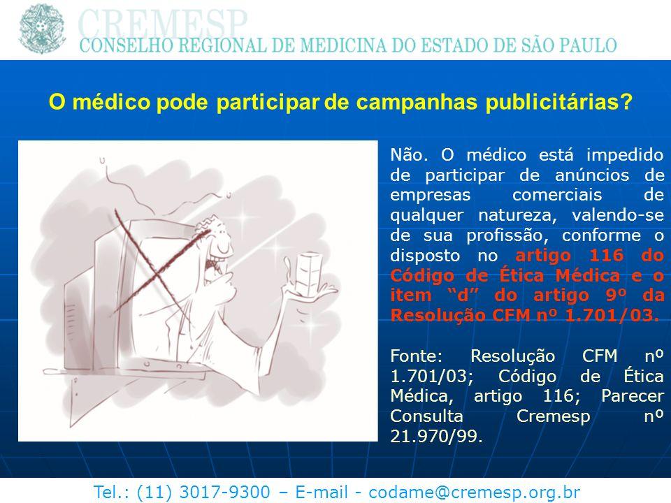 O médico pode participar de campanhas publicitárias