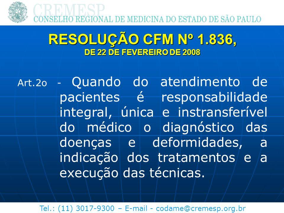 RESOLUÇÃO CFM Nº 1.836, DE 22 DE FEVEREIRO DE 2008