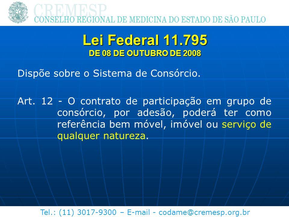 Lei Federal 11.795 DE 08 DE OUTUBRO DE 2008