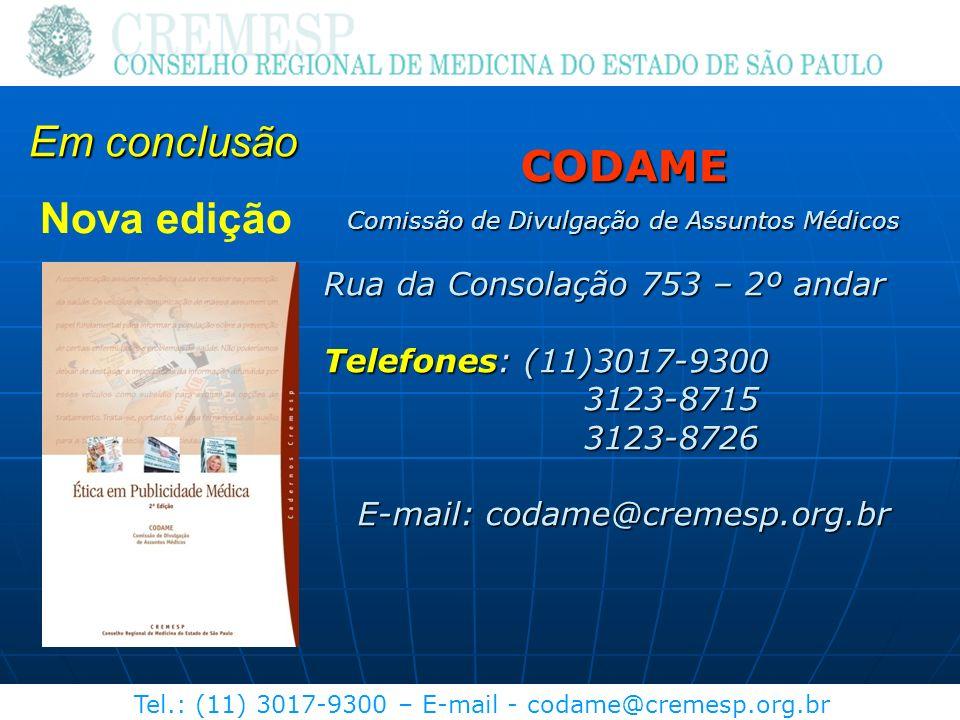 Em conclusão CODAME Nova edição Rua da Consolação 753 – 2º andar