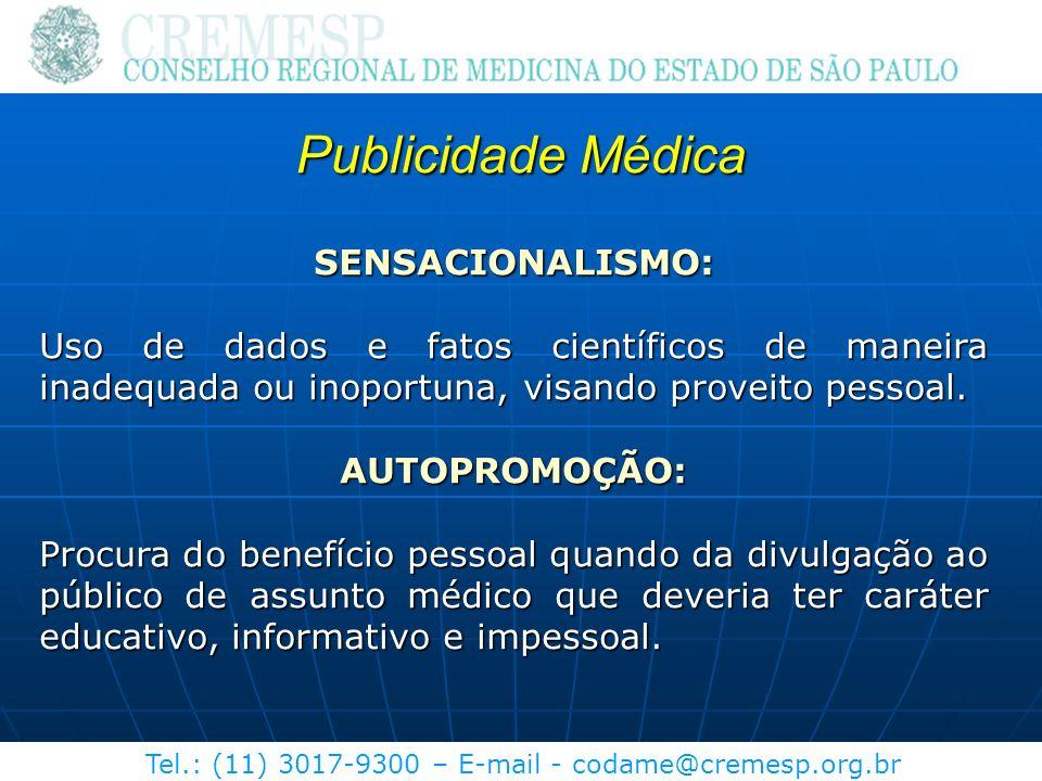 Publicidade Médica SENSACIONALISMO:
