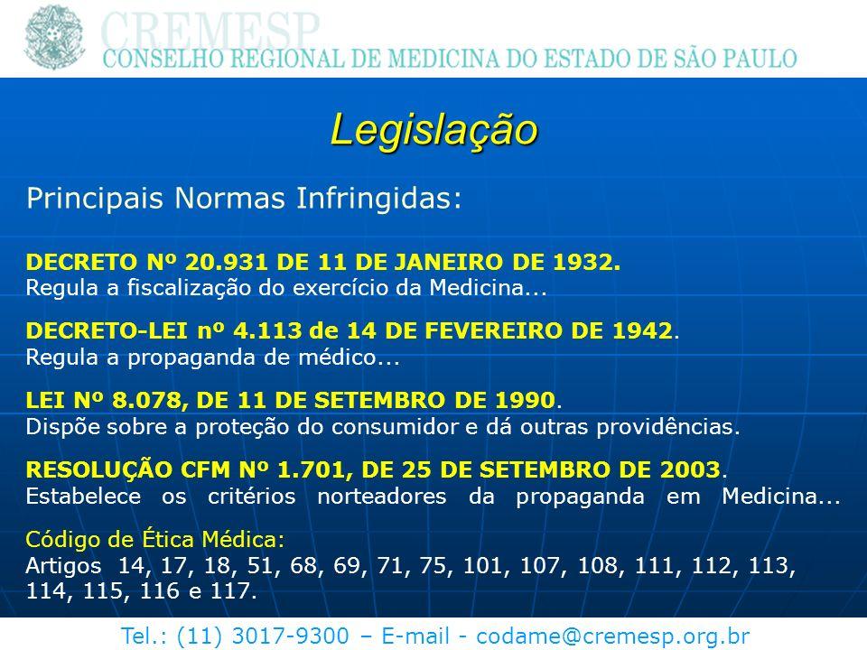 Legislação Principais Normas Infringidas: