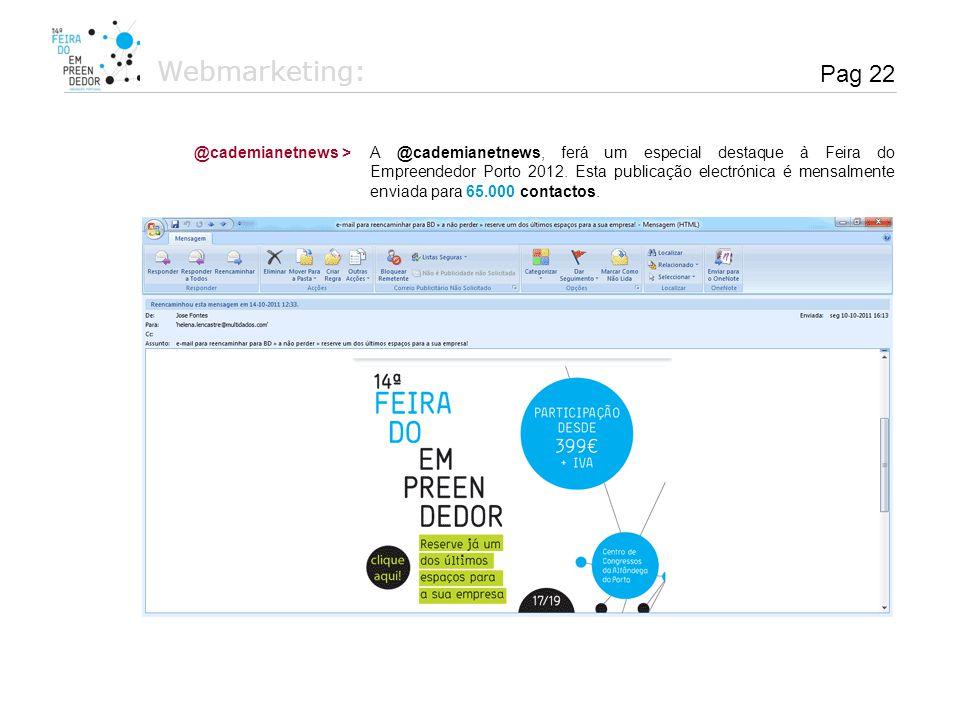 Webmarketing: Pag 22 @cademianetnews >