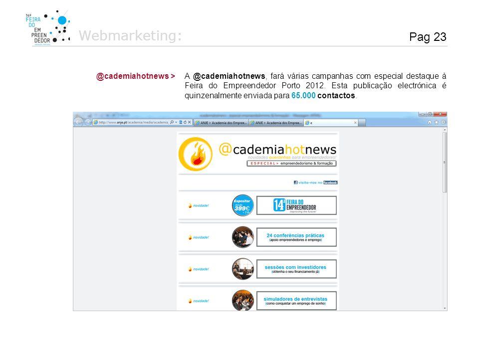 Webmarketing: Pag 23 @cademiahotnews >