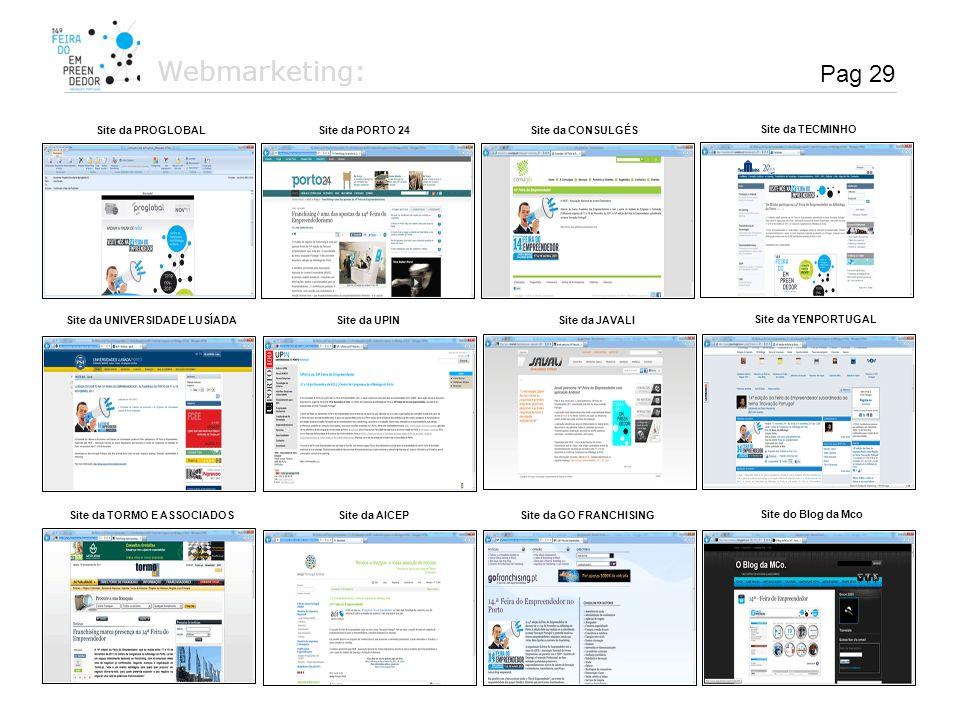 Webmarketing: Pag 29 Site da PROGLOBAL Site da PORTO 24