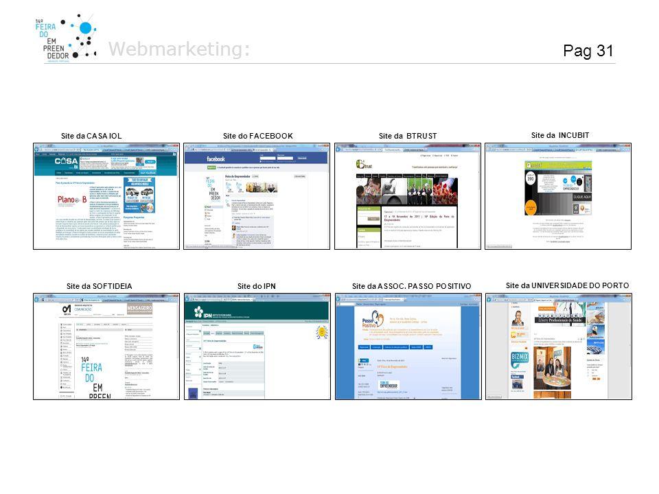 Webmarketing: Pag 31 Site da CASA IOL Site do FACEBOOK Site da BTRUST