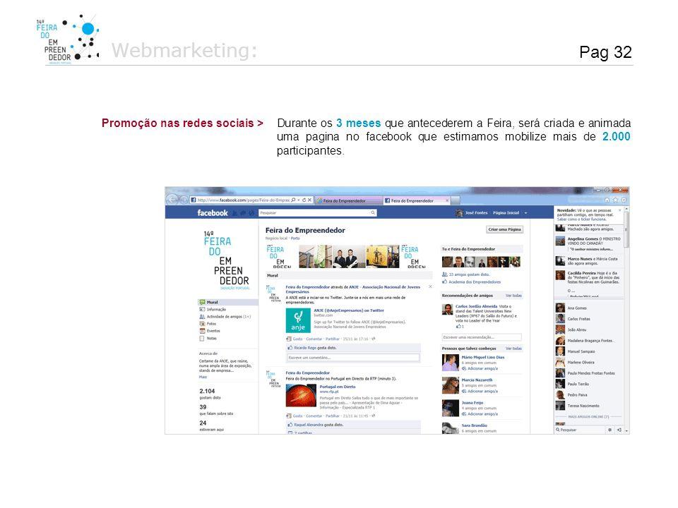 Webmarketing: Pag 32 Promoção nas redes sociais >