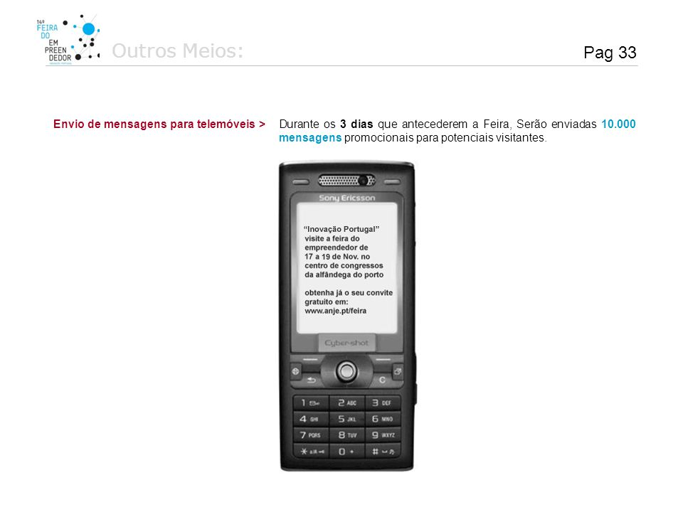 Outros Meios: Pag 33 Envio de mensagens para telemóveis >