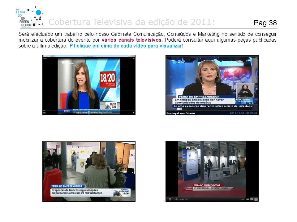 Cobertura Televisiva da edição de 2011:
