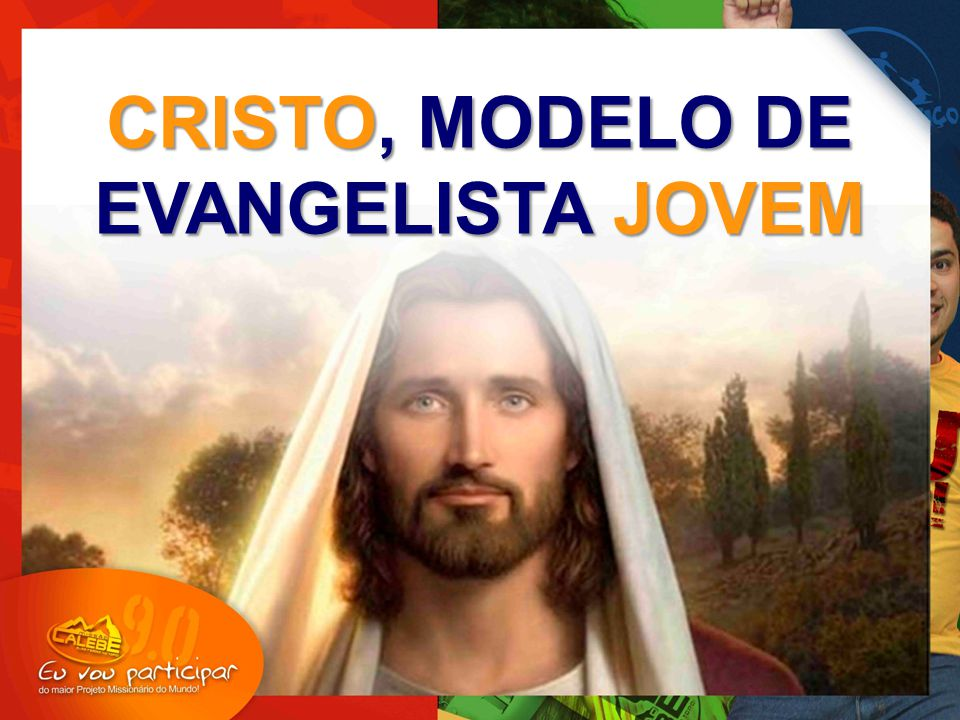 CRISTO, MODELO DE EVANGELISTA JOVEM