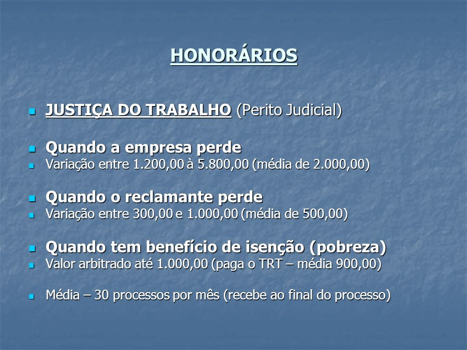 HONORÁRIOS JUSTIÇA DO TRABALHO (Perito Judicial)