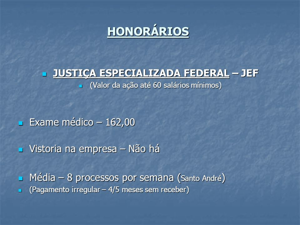 JUSTIÇA ESPECIALIZADA FEDERAL – JEF