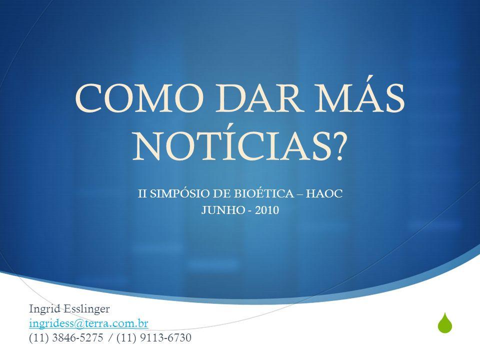 II SIMPÓSIO DE BIOÉTICA – HAOC JUNHO - 2010