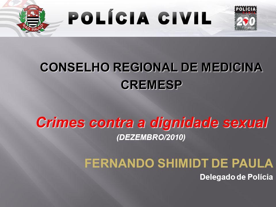 CONSELHO REGIONAL DE MEDICINA Crimes contra a dignidade sexual