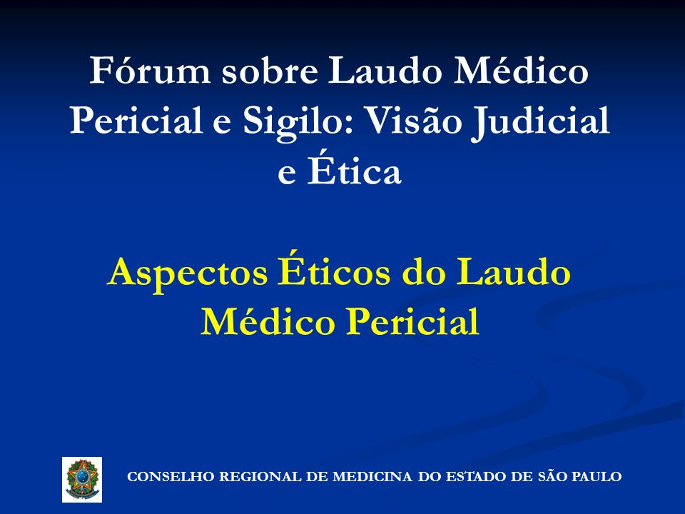 Aspectos Éticos do Laudo Médico Pericial