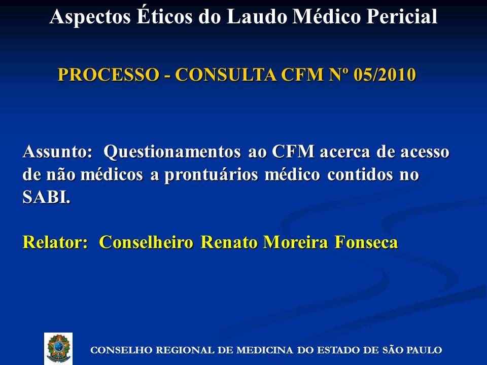 PROCESSO - CONSULTA CFM Nº 05/2010