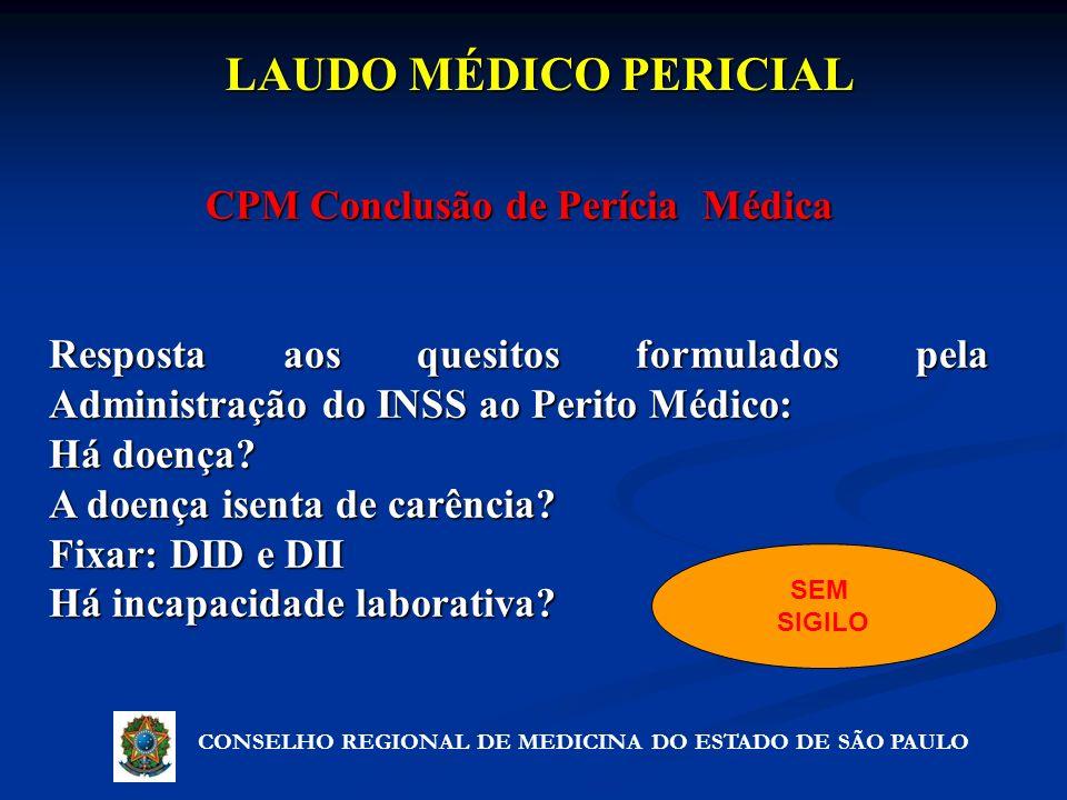 CPM Conclusão de Perícia Médica