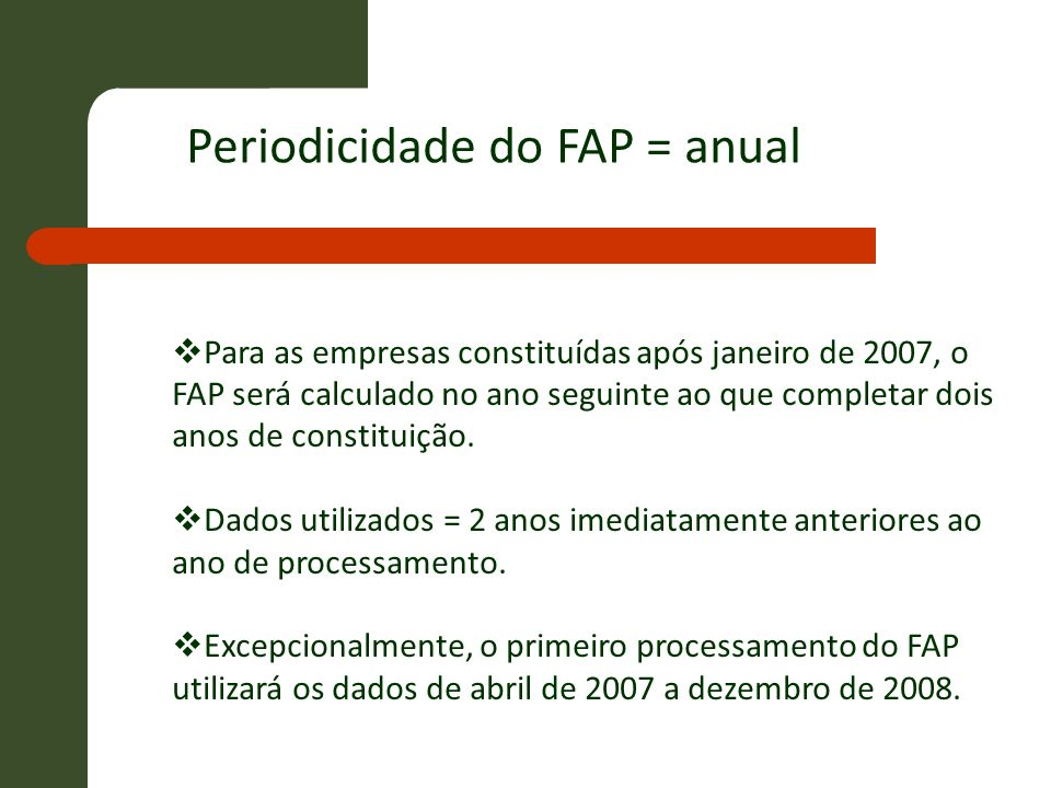 Periodicidade do FAP = anual