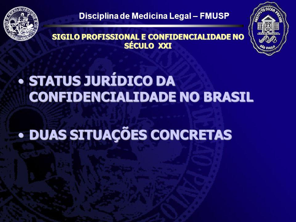 SIGILO PROFISSIONAL E CONFIDENCIALIDADE NO SÉCULO XXI