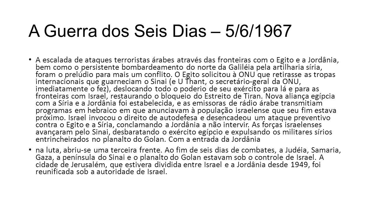 A Guerra dos Seis Dias – 5/6/1967