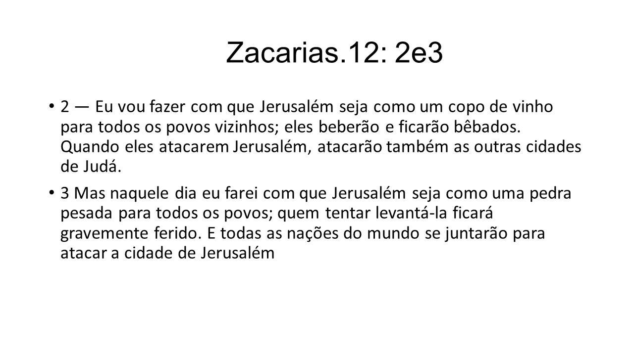 Zacarias.12: 2e3