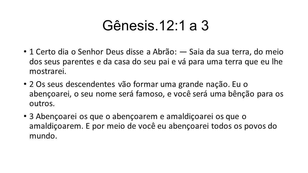 Gênesis.12:1 a 3
