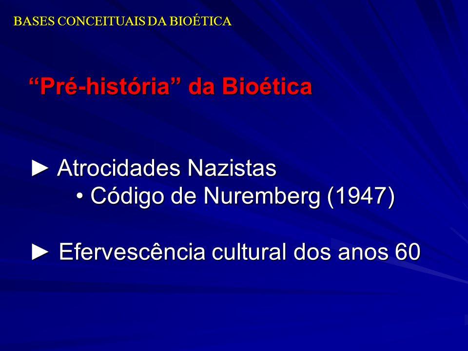 BASES CONCEITUAIS DA BIOÉTICA