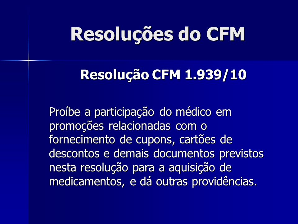 Resoluções do CFM Resolução CFM 1.939/10