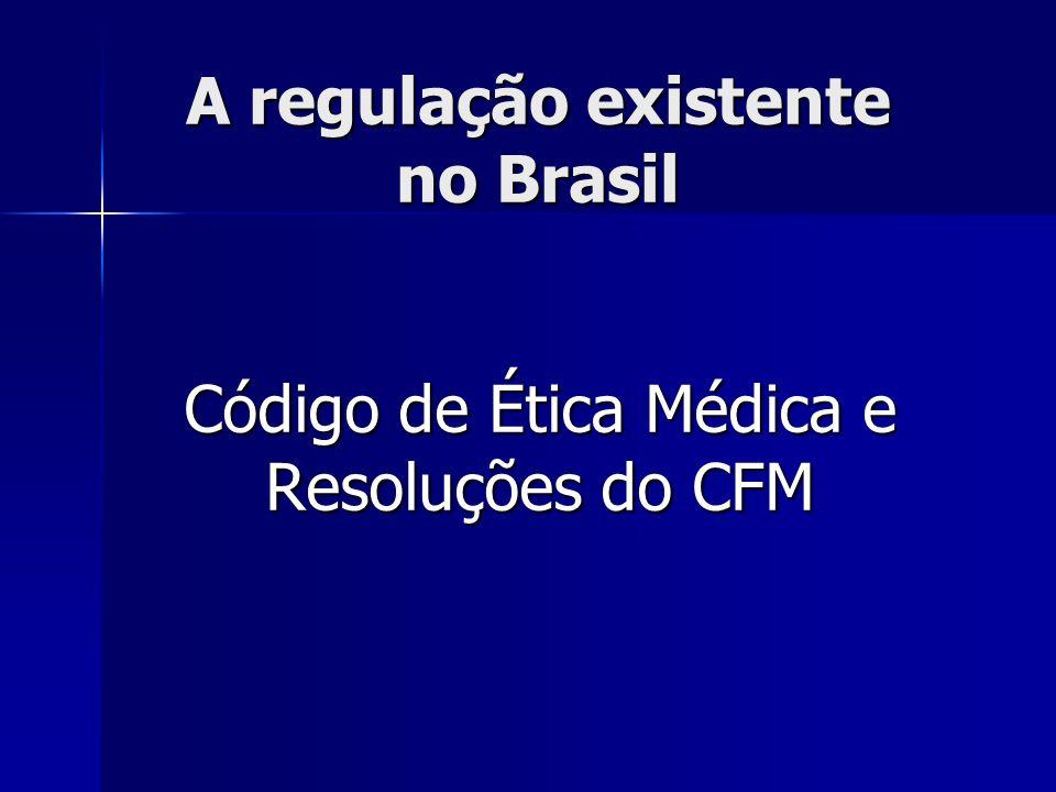 A regulação existente no Brasil