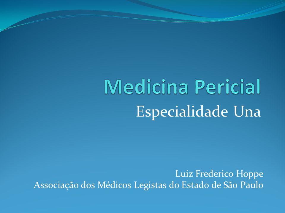 Medicina Pericial Especialidade Una Luiz Frederico Hoppe