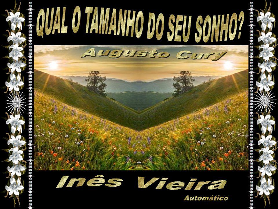 QUAL O TAMANHO DO SEU SONHO