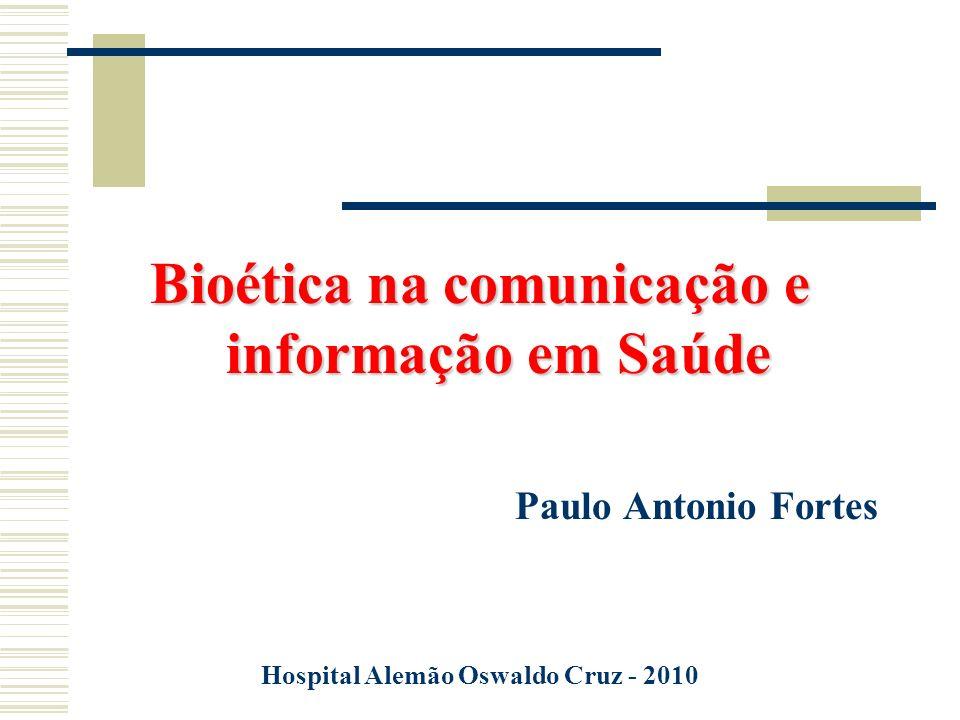 Bioética na comunicação e informação em Saúde