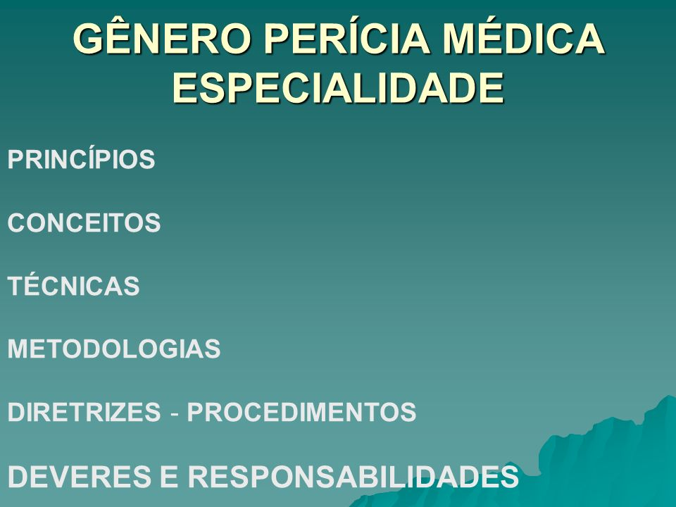 GÊNERO PERÍCIA MÉDICA ESPECIALIDADE