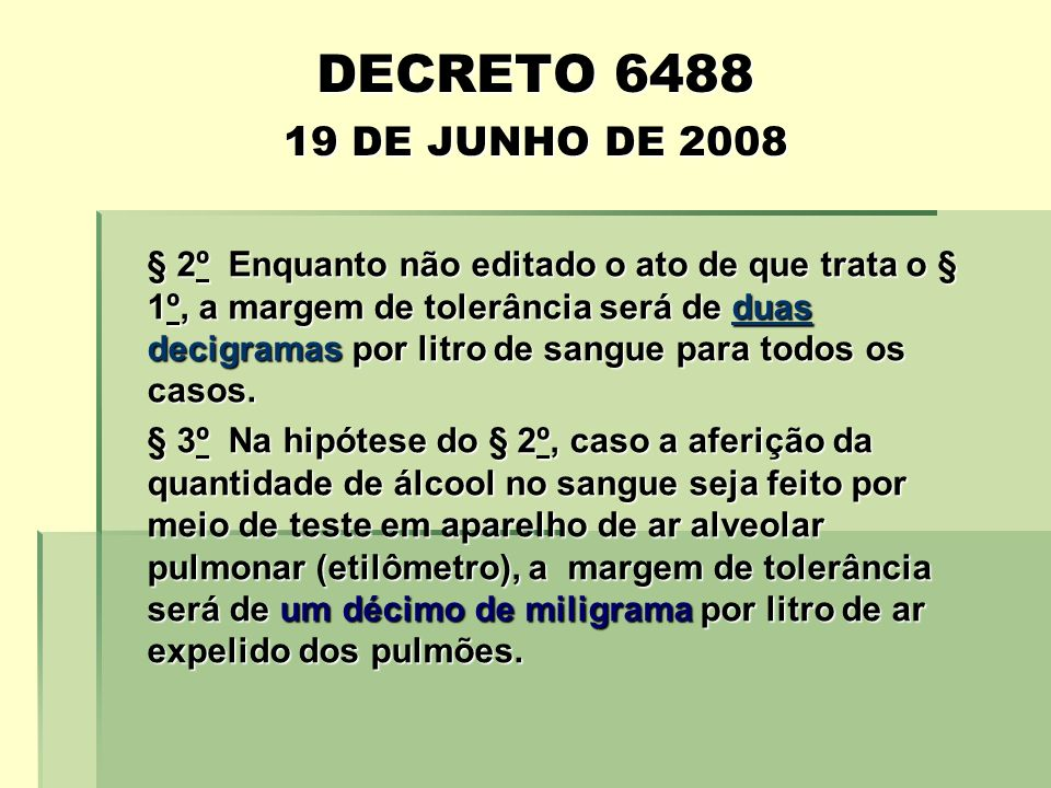 DECRETO 6488 19 DE JUNHO DE 2008